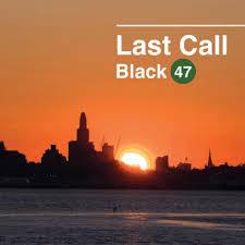 B47 Last Call